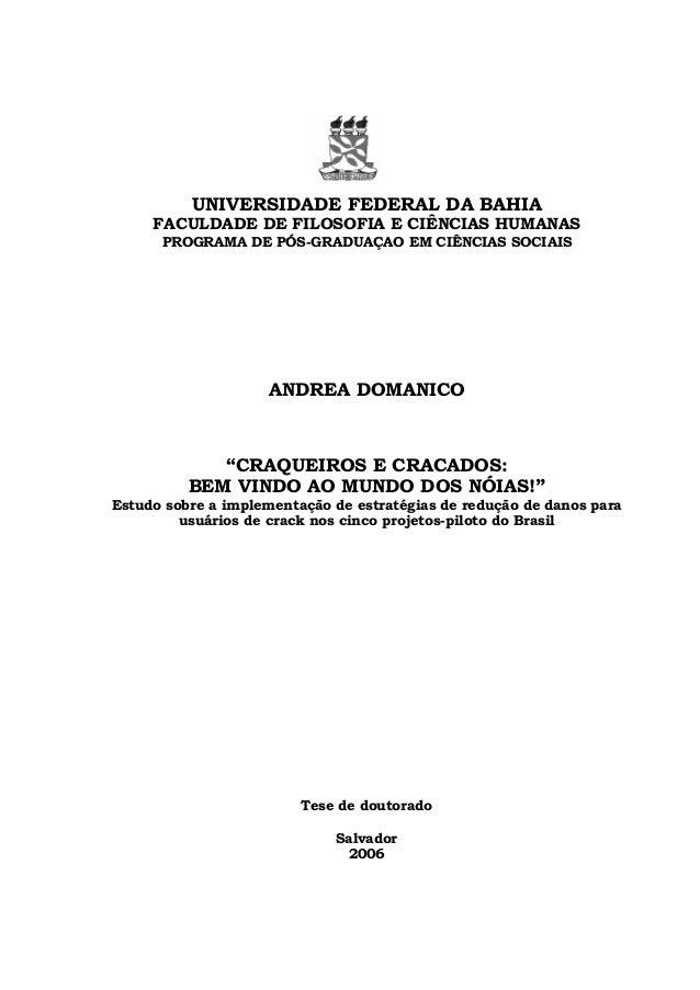 UNIVERSIDADE FEDERAL DA BAHIA     FACULDADE DE FILOSOFIA E CIÊNCIAS HUMANAS      PROGRAMA DE PÓS-GRADUAÇAO EM CIÊNCIAS SOC...