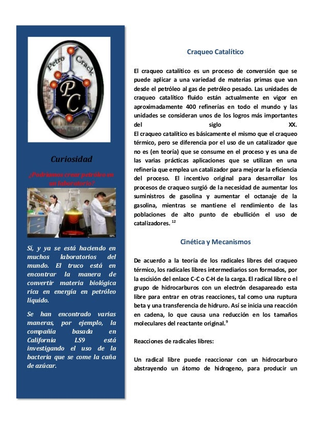 Craqueo Catalítico El craqueo catalítico es un proceso de conversión que se puede aplicar a una variedad de materias prima...