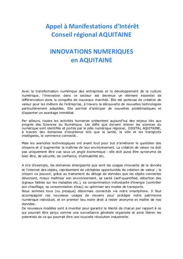Appel à Manifestations d'Intérêt Conseil régional AQUITAINE INNOVATIONS NUMERIQUES en AQUITAINE Avec la transformation num...