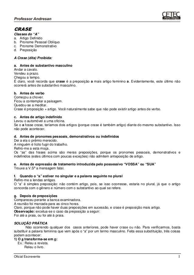 """Oficial Escrevente 1 CRASE Classes do """"A"""" a. Artigo Definido b. Pronome Pessoal Oblíquo c. Pronome Demonstrativo d. Prepos..."""