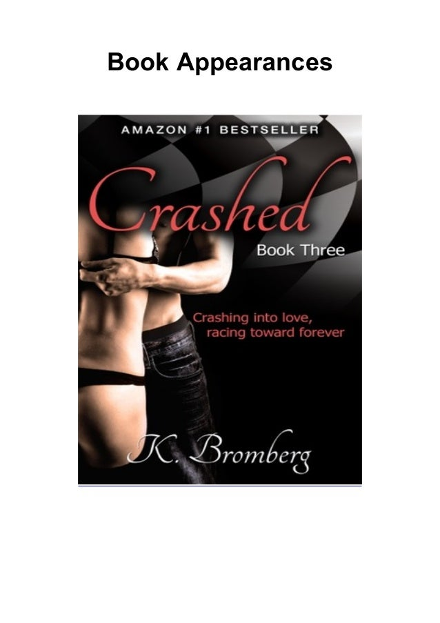 Download Crashed Driven 3 By K Bromberg