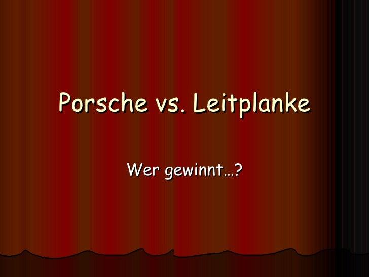 Porsche vs. Leitplanke Wer gewinnt…?