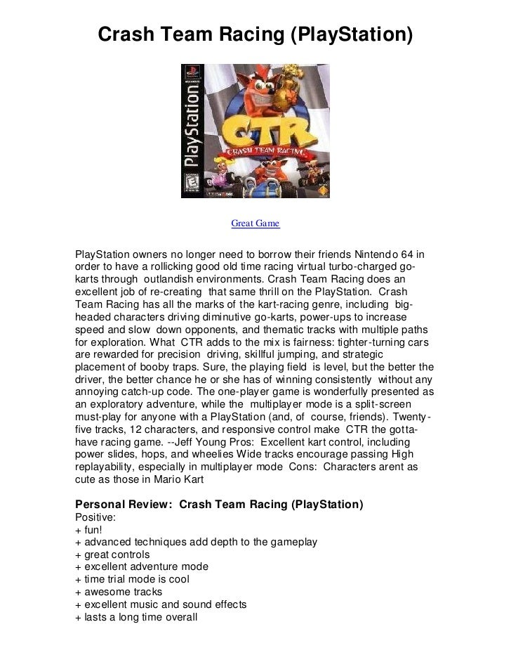 Crash Team Racing (PlayStation)                                      Great Game   PlayStation owners no longer need to bor...