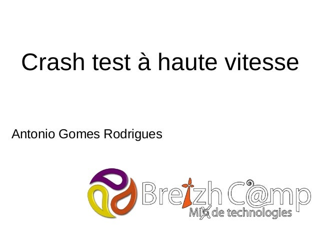 Crash test à haute vitesse Antonio Gomes Rodrigues
