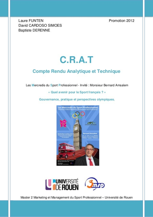 Compte Rendu Analytique et Technique Laure FUNTEN Promotion 2012 David CARDOSO SIMOES Baptiste DERENNE C.R.A.T Compte Rend...
