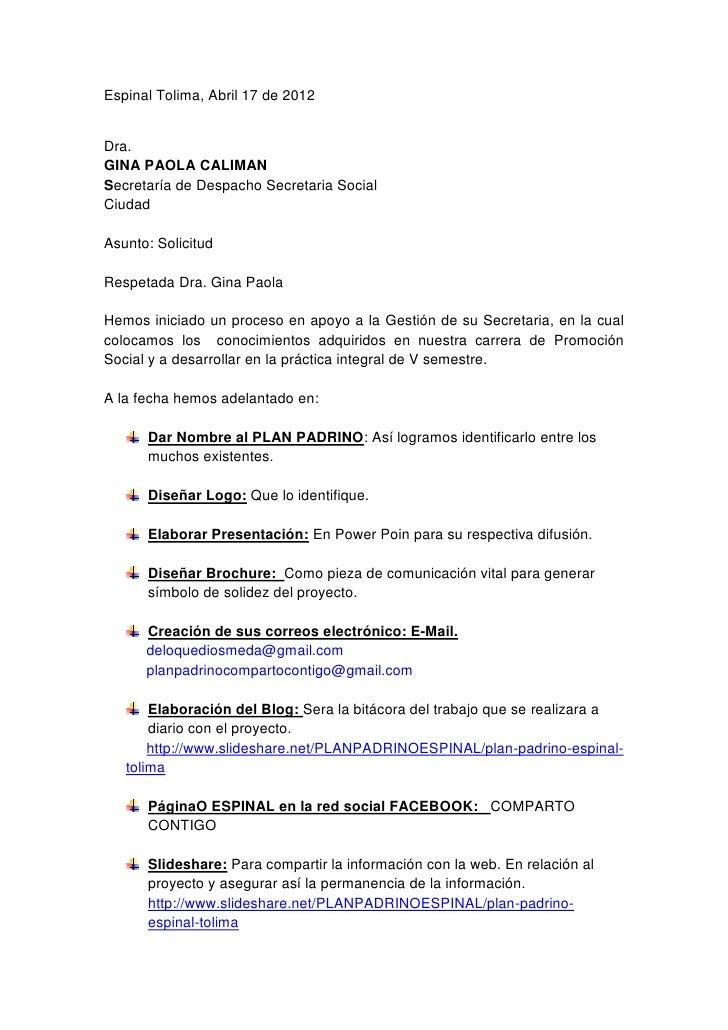 Espinal Tolima, Abril 17 de 2012Dra.GINA PAOLA CALIMANSecretaría de Despacho Secretaria SocialCiudadAsunto: SolicitudRespe...