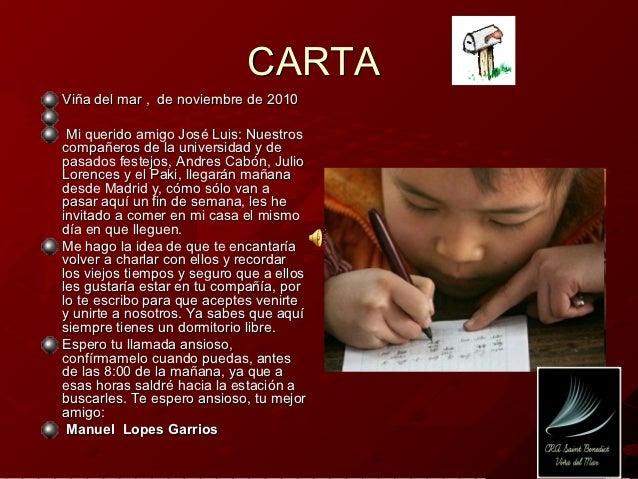 CARTAViña del mar , de noviembre de 2010 Mi querido amigo José Luis: Nuestroscompañeros de la universidad y depasados fest...