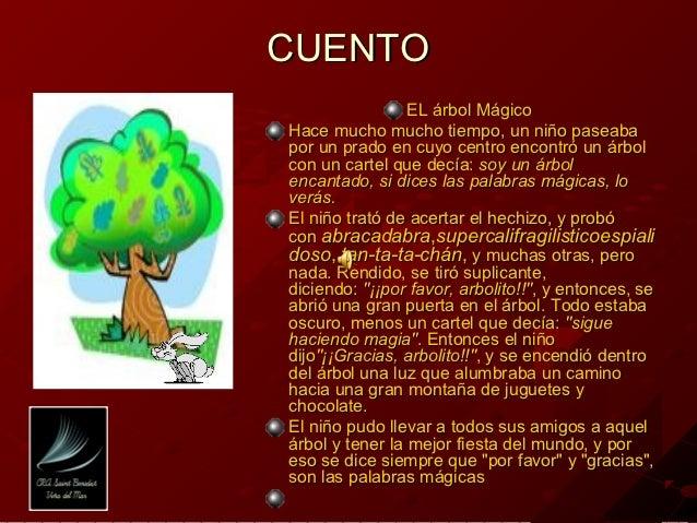 CUENTO                 EL árbol MágicoHace mucho mucho tiempo, un niño paseabapor un prado en cuyo centro encontró un árbo...