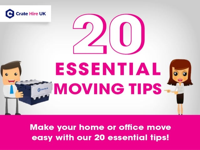 20 Essential Moving Tips