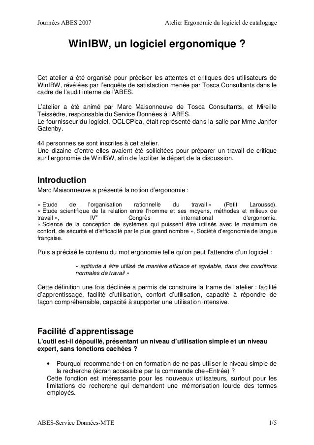 Journées ABES 2007 Atelier Ergonomie du logiciel de catalogage ABES-Service Données-MTE 1/5 WinIBW, un logiciel ergonomiqu...