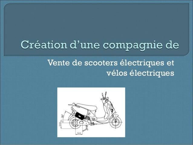 Vente de scooters électriques et vélos électriques