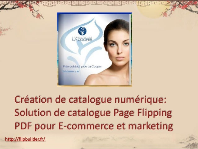 Créationde catalogue numérique: Solution de catalogue Page Flipping PDF pour E-commerce et marketing  http://flipbuilder.f...