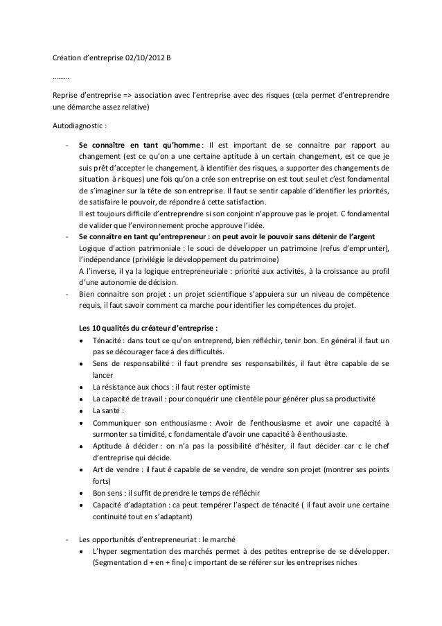 Création d'entreprise 02/10/2012 B………Reprise d'entreprise => association avec l'entreprise avec des risques (cela permet d...