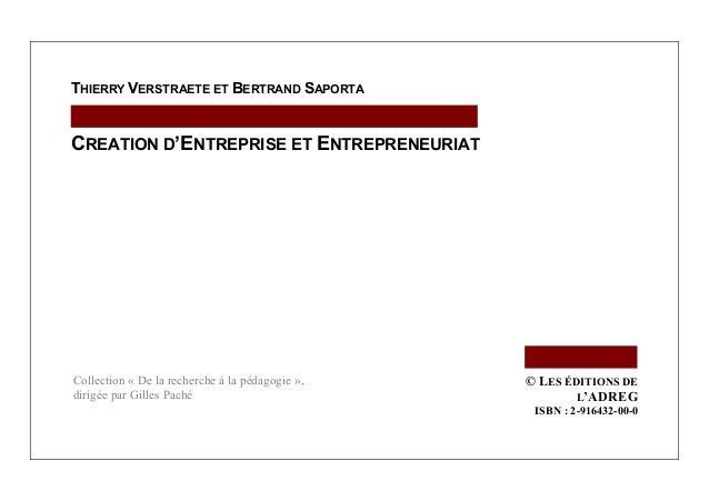 Verstraete Thierry, Saporta Bertrand, Création d'entreprise et entrepreneuriat, Editions de l'ADREG, janvier 2006 (http://...