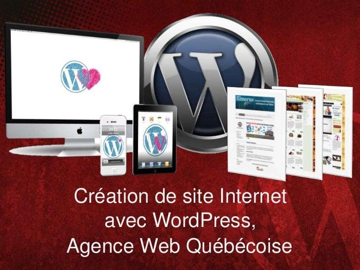 Création de site Internet    avec WordPress,Agence Web Québécoise