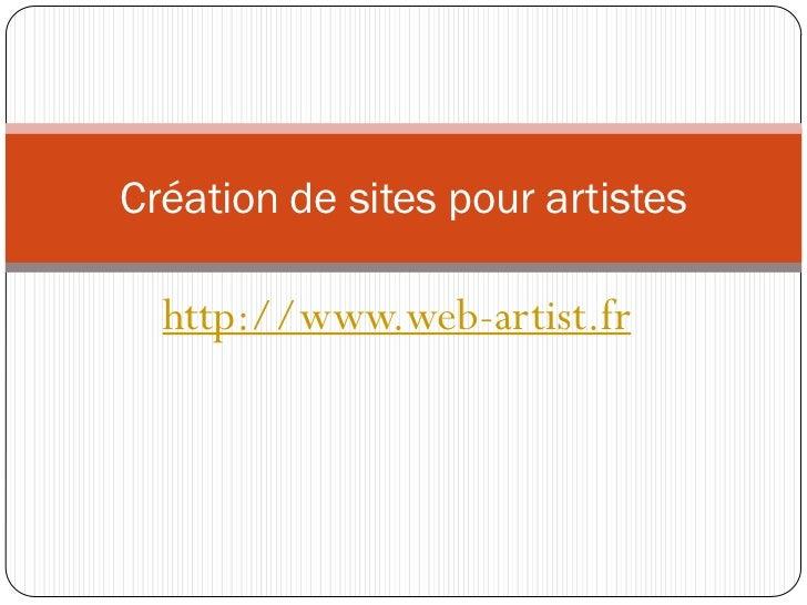 Création de sites pour artistes  http://www.web-artist.fr