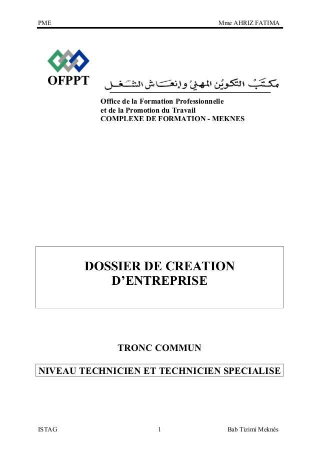 PME  Mme AHRIZ FATIMA  OFPPT Office de la Formation Professionnelle et de la Promotion du Travail COMPLEXE DE FORMATION - ...