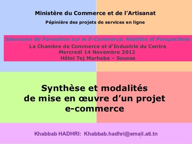 Ministère du Commerce et de l'Artisanat              Pépinière des projets de services en ligne                           ...