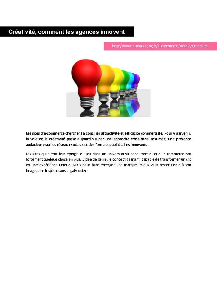 Créativité, comment les agences innovent                                                         http://www.e-marketing.fr...