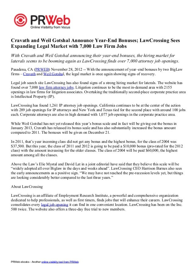 Cravath and Weil Gotshal Announce Year-End Bonuses; LawCrossing SeesExpanding Legal Market with 7,000 Law Firm JobsWith Cr...