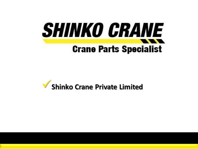 Shinko Crane Private Limited