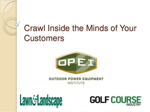 Crawl Inside the Minds of Your Customers