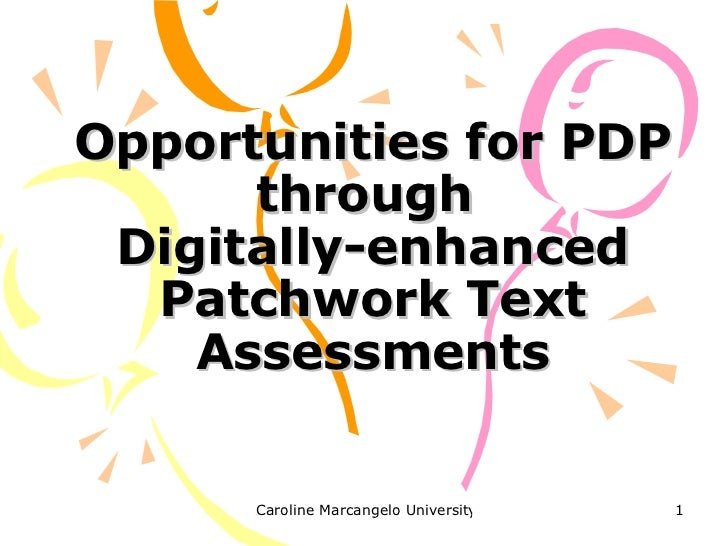 Opportunities for PDP through  Digitally-enhanced Patchwork Text Assessments