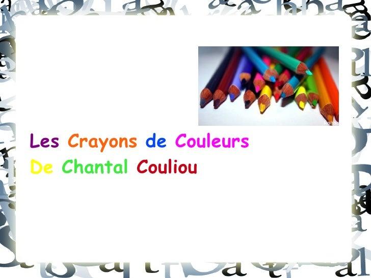 Les  Crayons   de   Couleurs Poésie  De   Chantal   Couliou