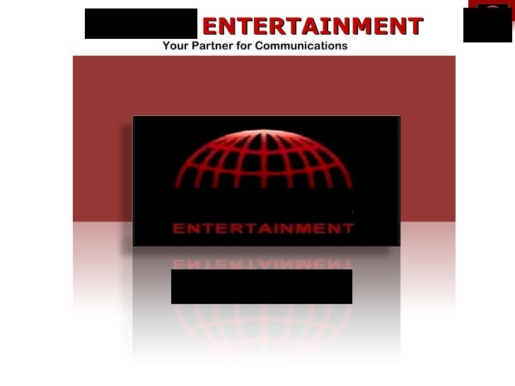 C****S ENTERTAINMENT    Your Partner for Communications