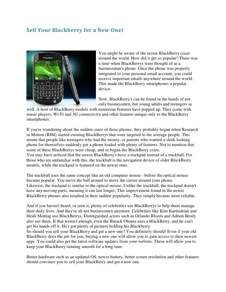 Sell Your Blackberry for a New One!                                         You might be aware of the recent BlackBerry cr...
