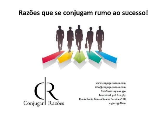 Centro de negócios Um projeto empreendedor para empreendedores! A Conjugar Razões Lda. permite aos empreendedores concreti...