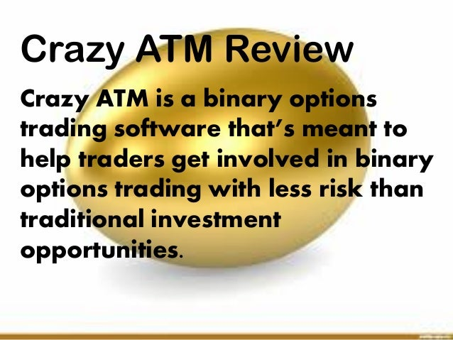 binary options atm reviews on