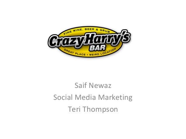 Saif NewazSocial Media Marketing    Teri Thompson