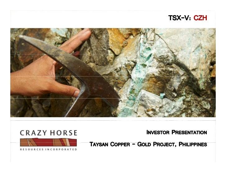 TSX-                           TSX-V: CZH                   INVESTOR PRESENTATIONTAYSAN COPPER - GOLD PROJECT, PHILIPPINES