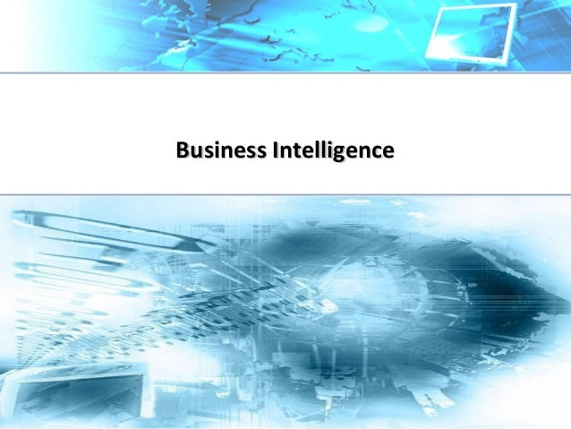 Business IntelligenceBusiness Intelligence