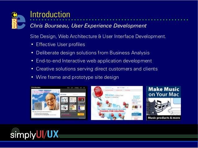 simplyUI/UX Site Design, Web Architecture & User Interface Development. • Effective User profiles • Deliberate design so...