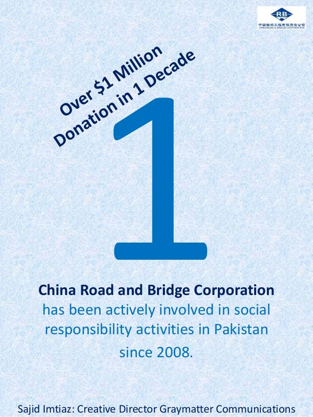China Road and Bridge Corporation has been actively involved in social responsibility activities in Pakistan since 2008. S...