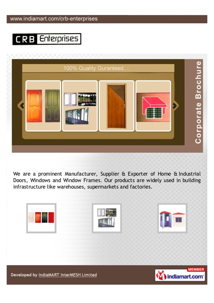 We are a prominent Manufacturer, Supplier & Exporter of Home & IndustrialDoors, Windows and Window Frames. Our products ar...