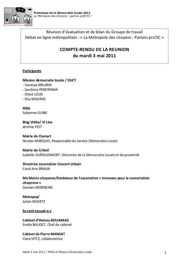 Printemps de la démocratie locale 2011         La Métropole des citoyens : parlons pr@TIC !                    Réunion d...