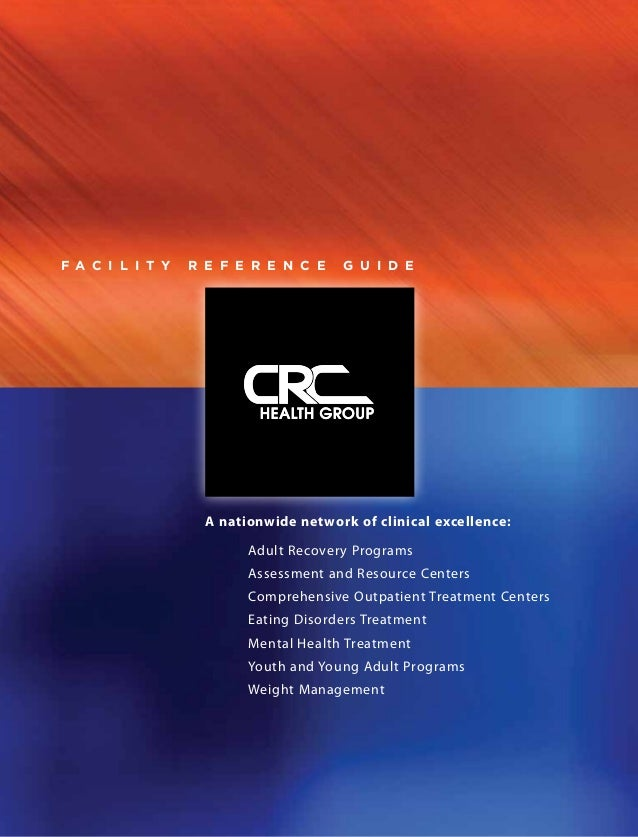 F a c i l i t y   R e f e r e n c e    G u i d e                    A nationwide network of clinical excellence:          ...