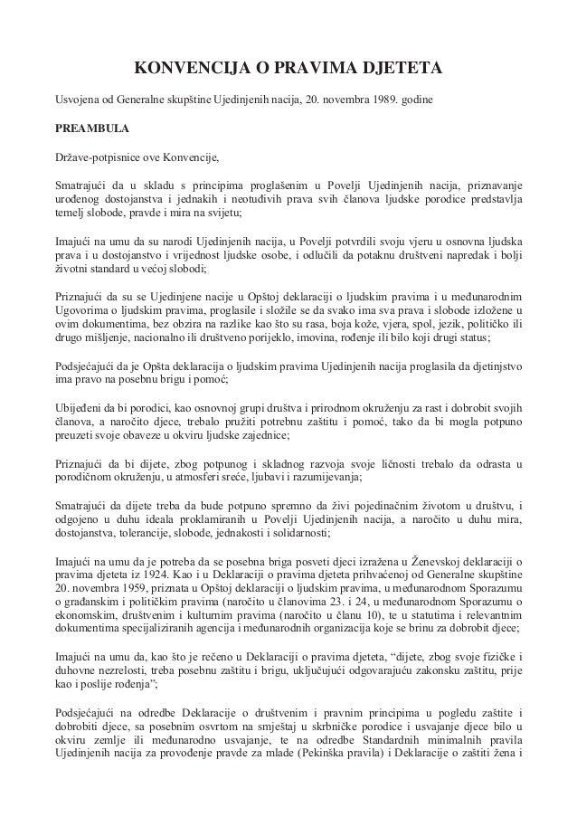 KONVENCIJA O PRAVIMA DJETETA Usvojena od Generalne skupštine Ujedinjenih nacija, 20. novembra 1989. godine PREAMBULA Drž...