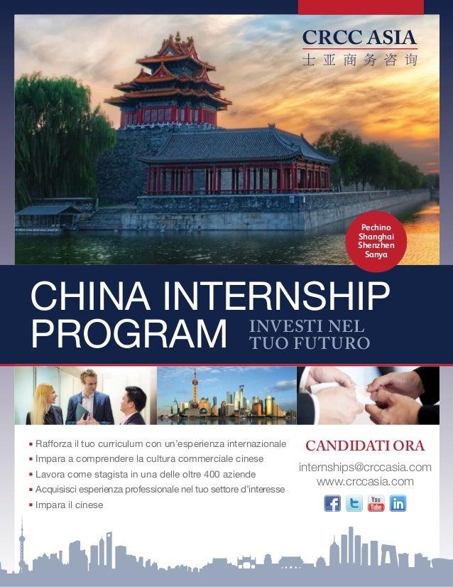 CRCC ASIA China Internship Program INVESTI NEL TUO FUTURO Pechino Shanghai Shenzhen Sanya Rafforza il tuo curriculum con u...