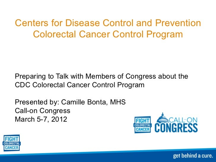 Centers for Disease Control and Prevention Colorectal Cancer Control Program Preparing to Talk with Members of Congress ab...