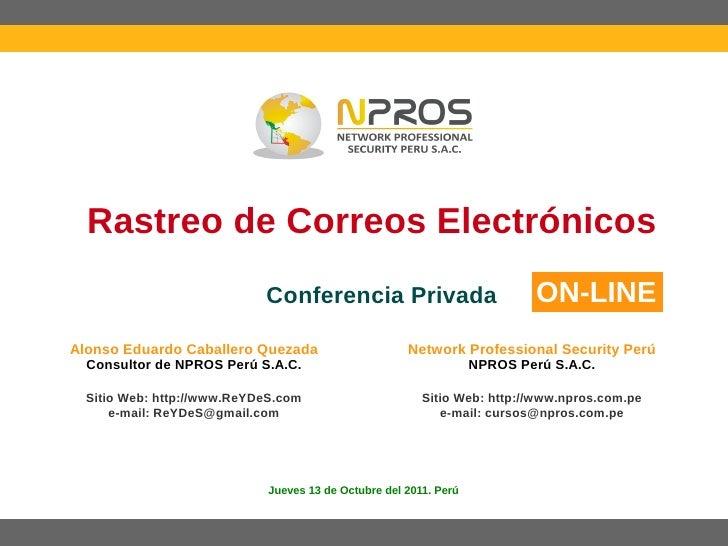 Rastreo de Correos Electrónicos                            Conferencia Privada                             ON-LINEAlonso E...