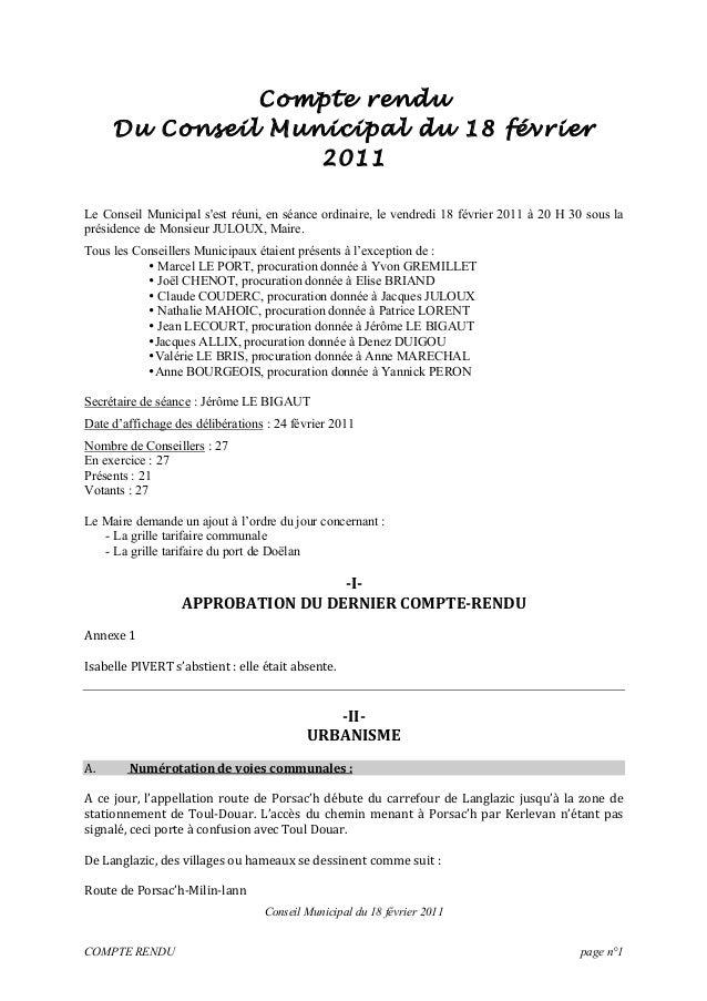 Conseil Municipal du 18 février 2011 COMPTE RENDU page n°1 Compte rendu Du Conseil Municipal du 18 février 2011 Le Conseil...