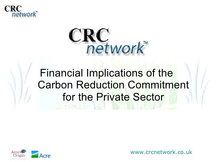 Financial Implications of the  Carbon Reduction Commitment for the Private Sector