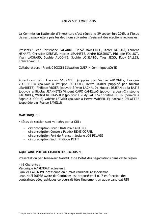 Compte rendu CNI 29 septembre 2015 auteur : Dominique MOYSE Responsable des Elections CNI 29 SEPTEMBRE 2015 La Commission ...