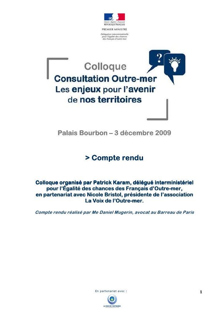 Palais Bourbon – 3 décembre 2009                         > Compte rendu   Colloque organisé par Patrick Karam, délégué int...