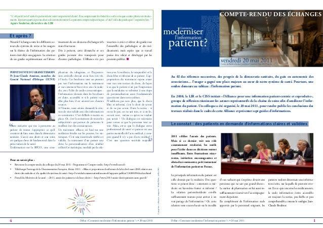 """"""" """" Débat «Comment moderniser l'information patient ?» • 20 mai 2011 2011 célèbre l'année des patients. Mais si ce dernier..."""