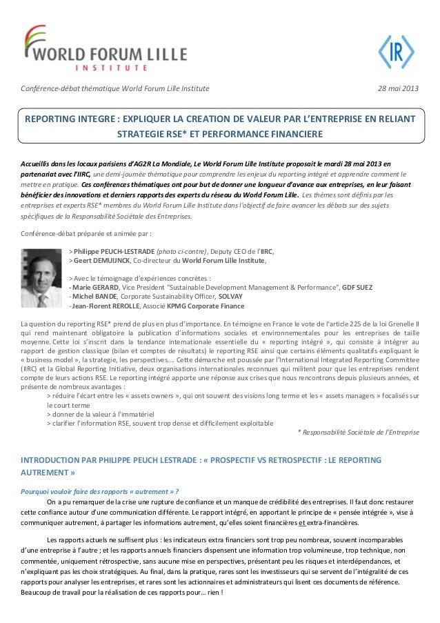 Conférence-débat thématique World Forum Lille Institute 28 mai 2013REPORTING INTEGRE : EXPLIQUER LA CREATION DE VALEUR PAR...